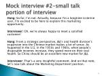 mock interview 2 small talk portion of interview1