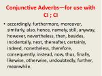 conjunctive adverbs for use with ci ci