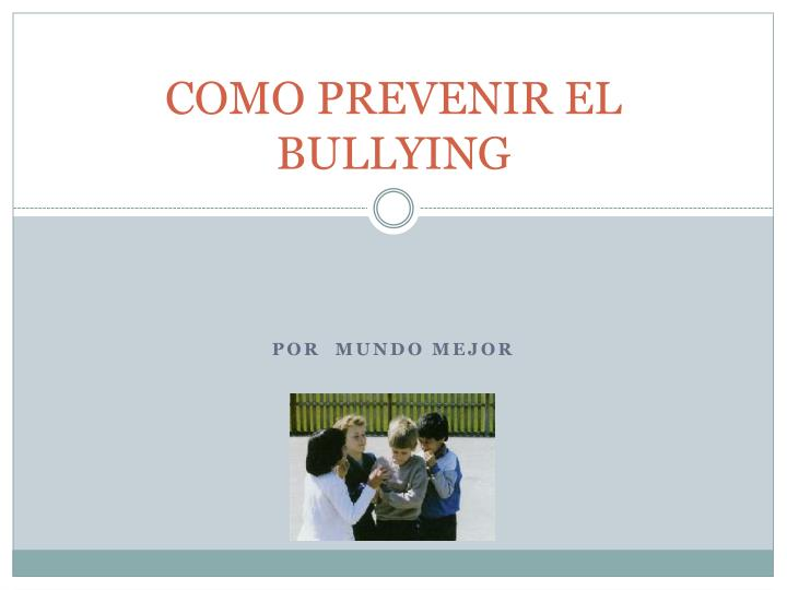 como prevenir el bullying n.