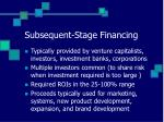 subsequent stage financing