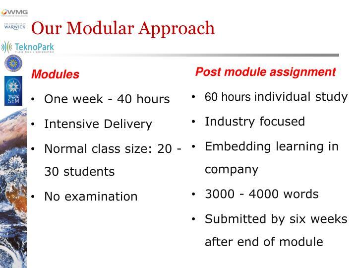 Our Modular Approach