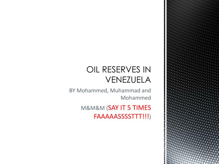 oil reserves in venezuela n.