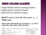 using column aliasing