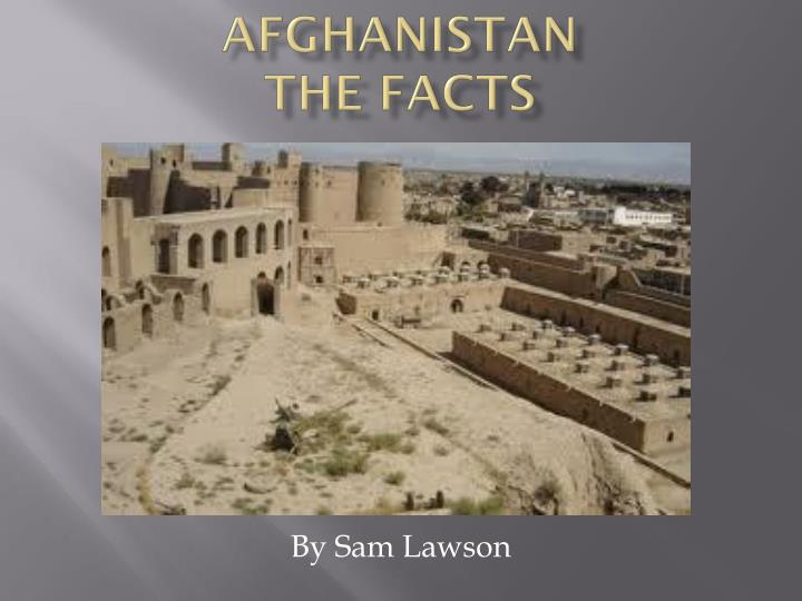 afghanistan the facts n.