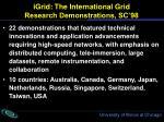 igrid the international grid research demonstrations sc 98