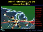 midwest networked cave and immersadesk sites