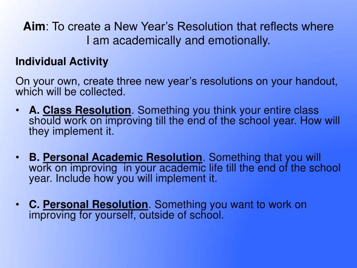 Aim to create a new year s resolution that reflects where i am academically and emotionally1