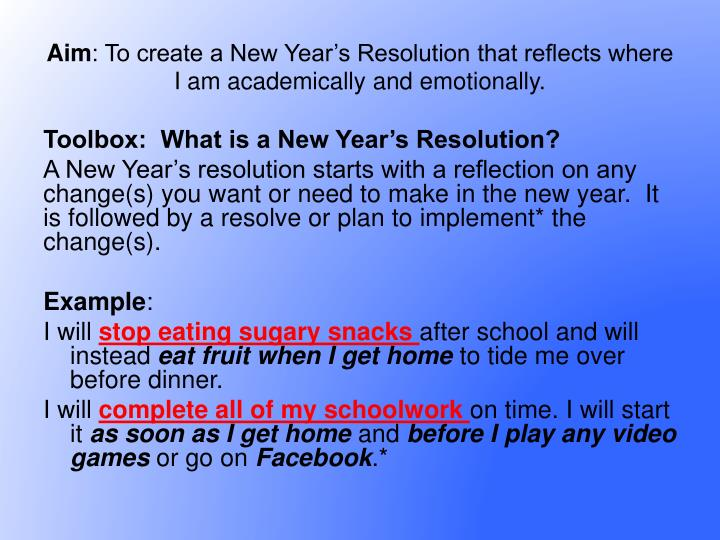 Aim to create a new year s resolution that reflects where i am academically and emotionally2