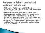 rangkuman definisi perubahan2 sosial dan kebudayaan