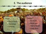 e the audience