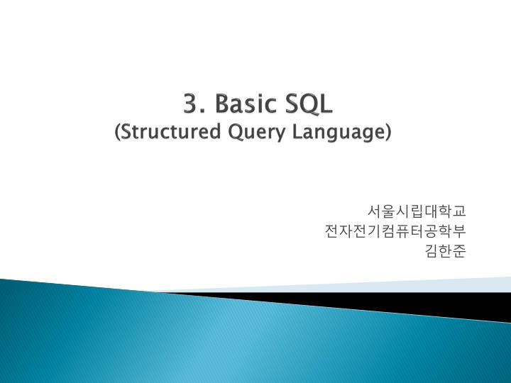 3 basic sql structured query language n.