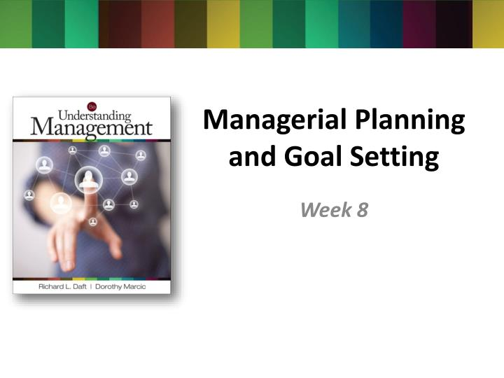 managerial planning and goal setting n.