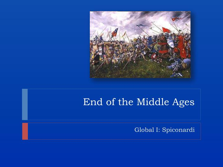 end of the middle ages n.
