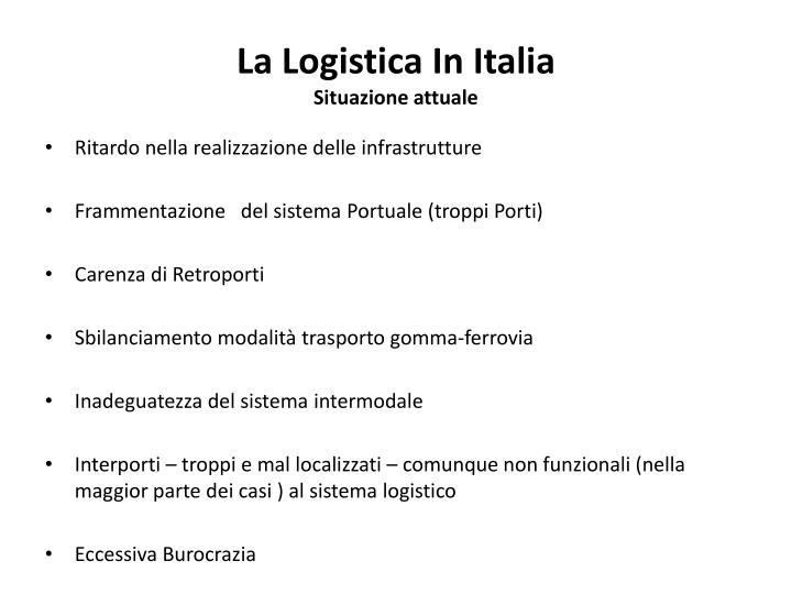 La logistica in italia situazione attuale