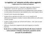 la logistica un industria ad alto valore aggiunto i miglioramenti che chiedono gli operatori