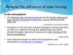 review the influence of solar forcing1