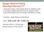souper bowl of caring saturday february 2 nd