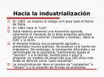 hacia la industrializaci n