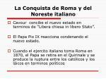 la conquista de roma y del noreste italiano
