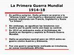 la primera guerra mundial 1914 18