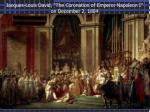 jacques louis david the coronation of emperor napoleon i on december 2 1804