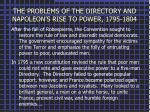 the problems of the directory and napoleon s rise to power 1795 1804