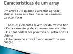caracter sticas de um array