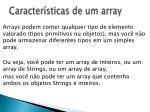 caracter sticas de um array1