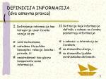 definicija informacija dva osnovna pravca