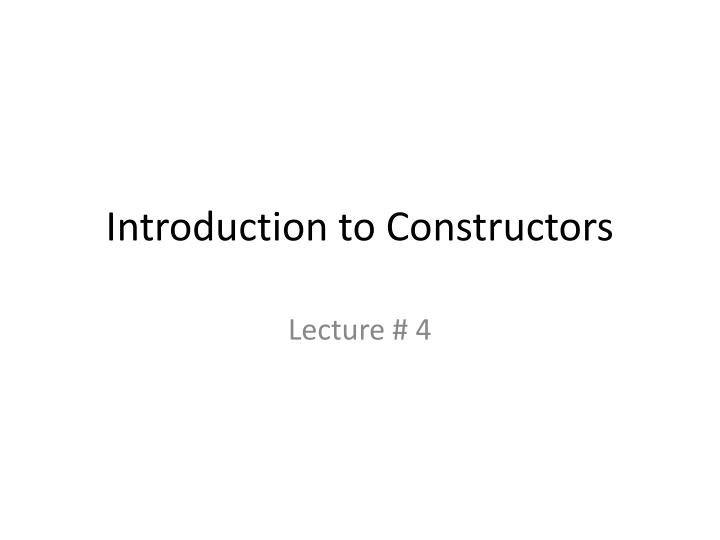 introduction to constructors n.