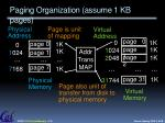 paging organization assume 1 kb pages