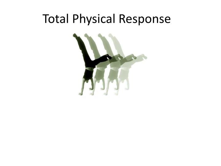 total physical response n.
