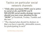tactics on particular social network channels