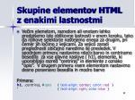 skupine elementov html z enakimi lastnostmi