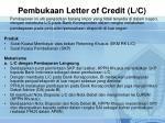 pembukaan letter of credit l c