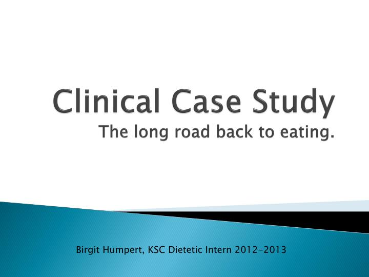 clinical case study the long road back to eating n.