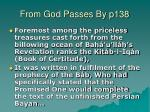 from god passes by p138
