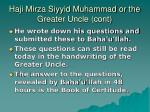 haji mirza siyyid muhammad or the greater uncle cont2