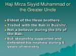 haji mirza siyyid muhammad or the greater uncle