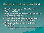 questions of uncles simplified