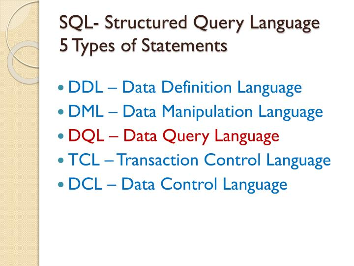 sql structured query language 5 types of statements n.