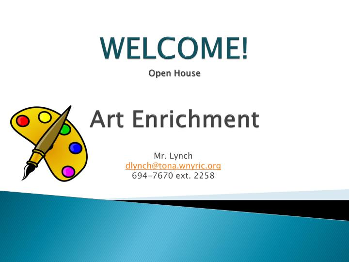 welcome open house art enrichment n.