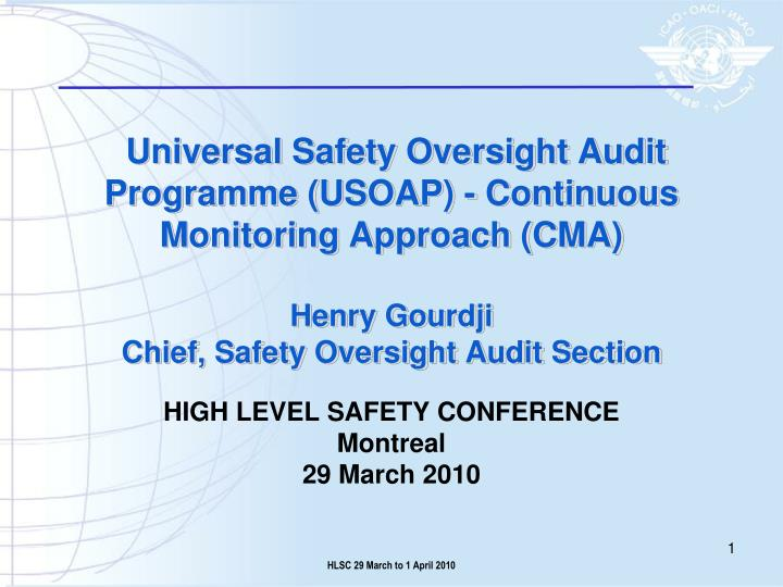high level safety conference montreal 29 march 2010 n.