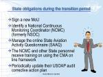 state obligations during the transition period