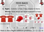 feed back question six