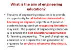 what is the aim of engineering education1