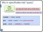 mix in specificatie met query