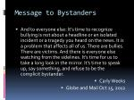 message to bystanders