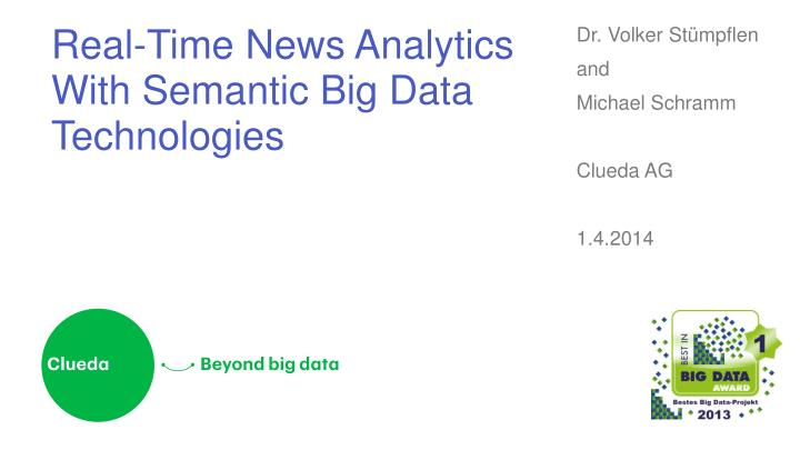real time news analytics with semantic big data technologies n.