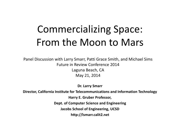 commercializing space from the moon to mars n.